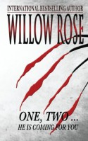 One, Two ... He is Coming for you: Rebekka Franck #1 - Willow Rose