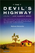 The Devil's Highway: A True Story - Luis Alberto Urrea