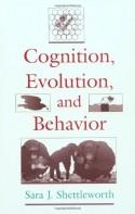 Cognition, Evolution, and Behavior - Sara J. Shettleworth