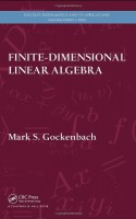Finite-Dimensional Linear Algebra - Mark S. Gockenbach