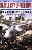 Battle Cry of Freedom: The Civil War Era - James M. McPherson