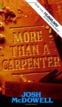 More Than a Carpenter - Josh McDowell