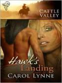 Hawk's Landing - Carol Lynne