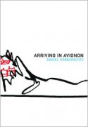 Arriving in Avignon - Daniël Robberechts, Paul Vincent