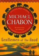 Gentlemen of the Road: A Tale of Adventure - Michael Chabon, Gary Gianni