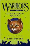 Firestar's Quest - Erin Hunter