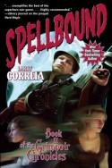 Spellbound - Larry Correia