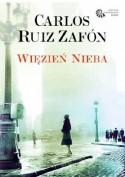Więzień Nieba - Carlos Ruiz Zafón, Katarzyna Okrasko