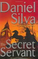 The Secret Servant - Daniel Silva