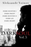 Dark Soul Vol. 5 - Aleksandr Voinov