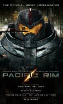Pacific Rim: The Official Movie Novelization - Alex Irvine