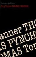 Thomas Pynchon - Tony Tanner