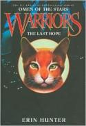 The Last Hope - Erin Hunter