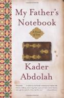 My Father's Notebook: A Novel of Iran - Kader Abdolah, Susan Massotty