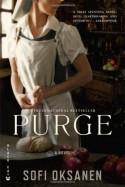 Purge - Lola Rogers, Sofi Oksanen