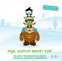 Miga, Quatchi and Sumi: The Story of the Vancouver 2010 Mascots - Michael Murphy, Vicki Wong