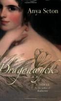 Dragonwyck - Philippa Gregory, Anya Seton