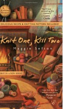 Knit One, Kill Two - Maggie Sefton