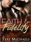 Faith & Fidelity - Tere Michaels