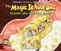 The Magic School Bus Inside the Human Body - Joanna Cole, Bruce Degen