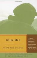 China Men - Maxine Hong Kingston