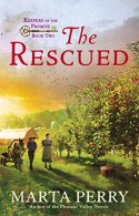 The Rescued: Keepers of the Promise, Book Two - Marta Perry