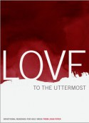 Love to the Uttermost - John Piper