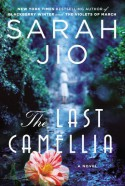 The Last Camellia - Sarah Jio