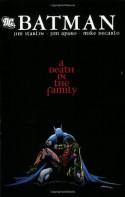 Batman: A Death in the Family - Mike DeCarlo, Jim Starlin, Jim Aparo