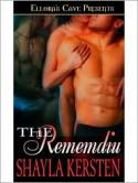 The Rememdiu - Shayla Kersten