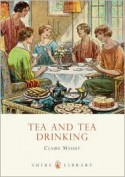 Tea and Tea Drinking - Claire Masset