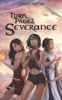 Severance (Torn Pages) - Joseph Raythe