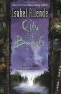 City of the Beasts - Isabel Allende, Margaret Sayers Peden