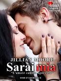 Sarai mia (Italian Edition) - Jillian Moore