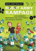Nick and Tesla's Robot Army Rampage: A Mystery with Hoverbots, Bristle Bots, and Other Robots You Can Build Yourself - Steve Hockensmith, Bob Pflugfelder