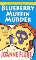 Blueberry Muffin Murder - Joanne Fluke