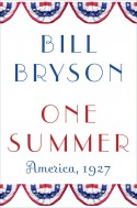 One Summer: America, 1927 - Bill Bryson