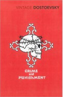 Crime and Punishment - Fyodor Dostoyevsky, Larissa Volokhonsky, Richard Pevear