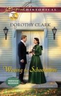 Wooing the Schoolmarm - Dorothy Clark