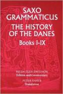 The History of the Danes, Books I-IX - Saxo Grammaticus