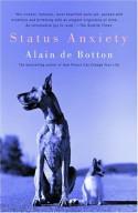 Status Anxiety - Alain de Botton
