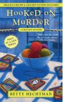 Hooked on Murder - Betty Hechtman