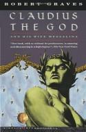 Claudius the God and His Wife Messalina - Robert Graves