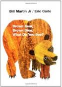 Brown Bear, Brown Bear, What Do You See? - Eric Carle, Bill Martin Jr.
