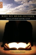 Why We Read Fiction: Theory of Mind and the Novel - Lisa Zunshine