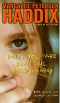 Don't You Dare Read This, Mrs. Dunphrey - Margaret Peterson Haddix