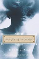 Everything Forbidden - Jess Michaels