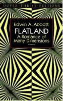 Flatland: A Romance of Many Dimensions - Banesh Hoffmann, Edwin A. Abbott