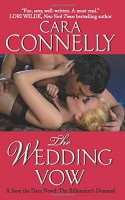 The Wedding Vow: A Save the Date Novel: The Billionaire's Demand - Cara Connelly