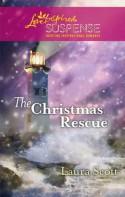 The Christmas Rescue (Love Inspired Suspense #221) - Laura Scott